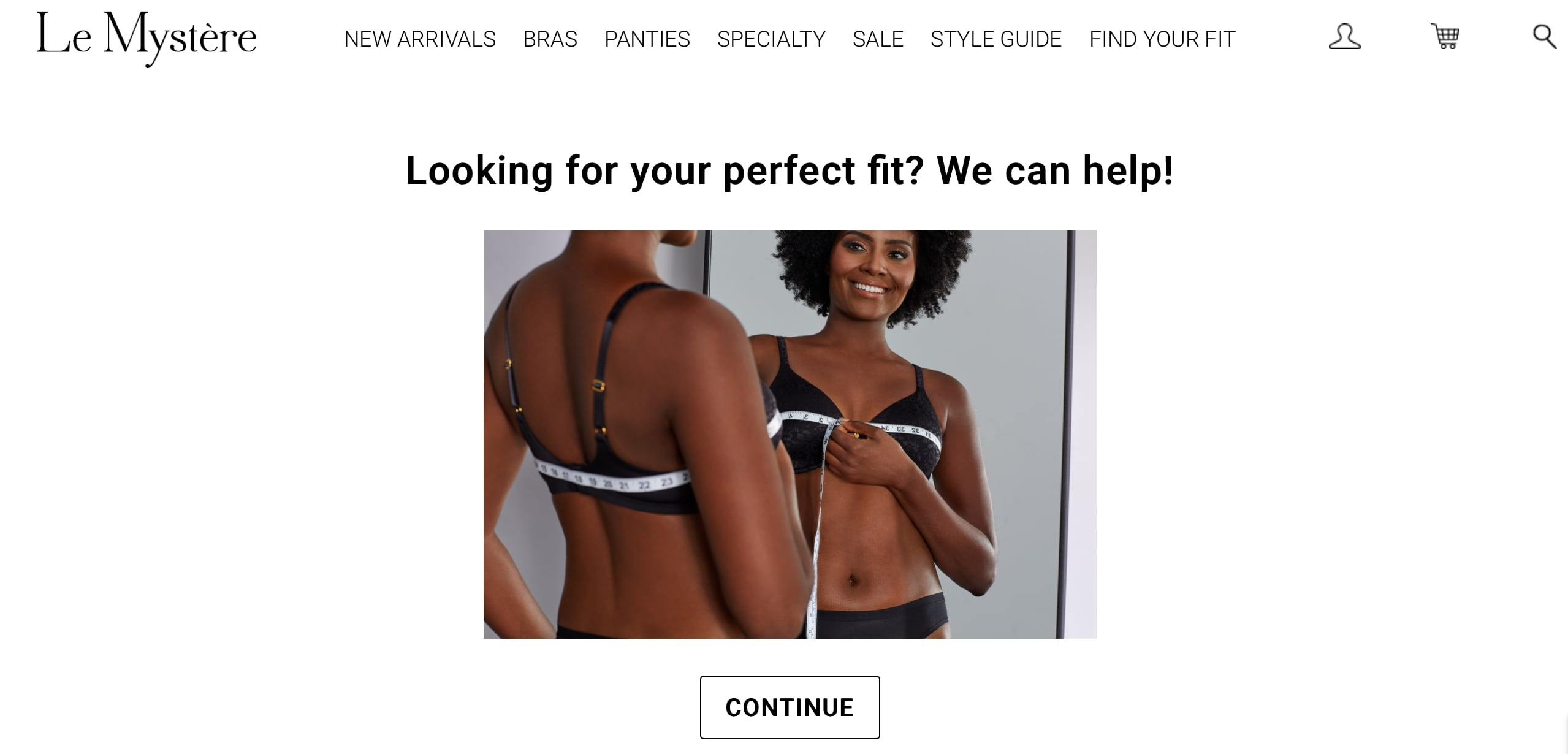 Beginning of Le Mysteres online quiz. It asks customers if theyre ready to find their perfect fit and shows an image of a woman with a measuring tape around her bust