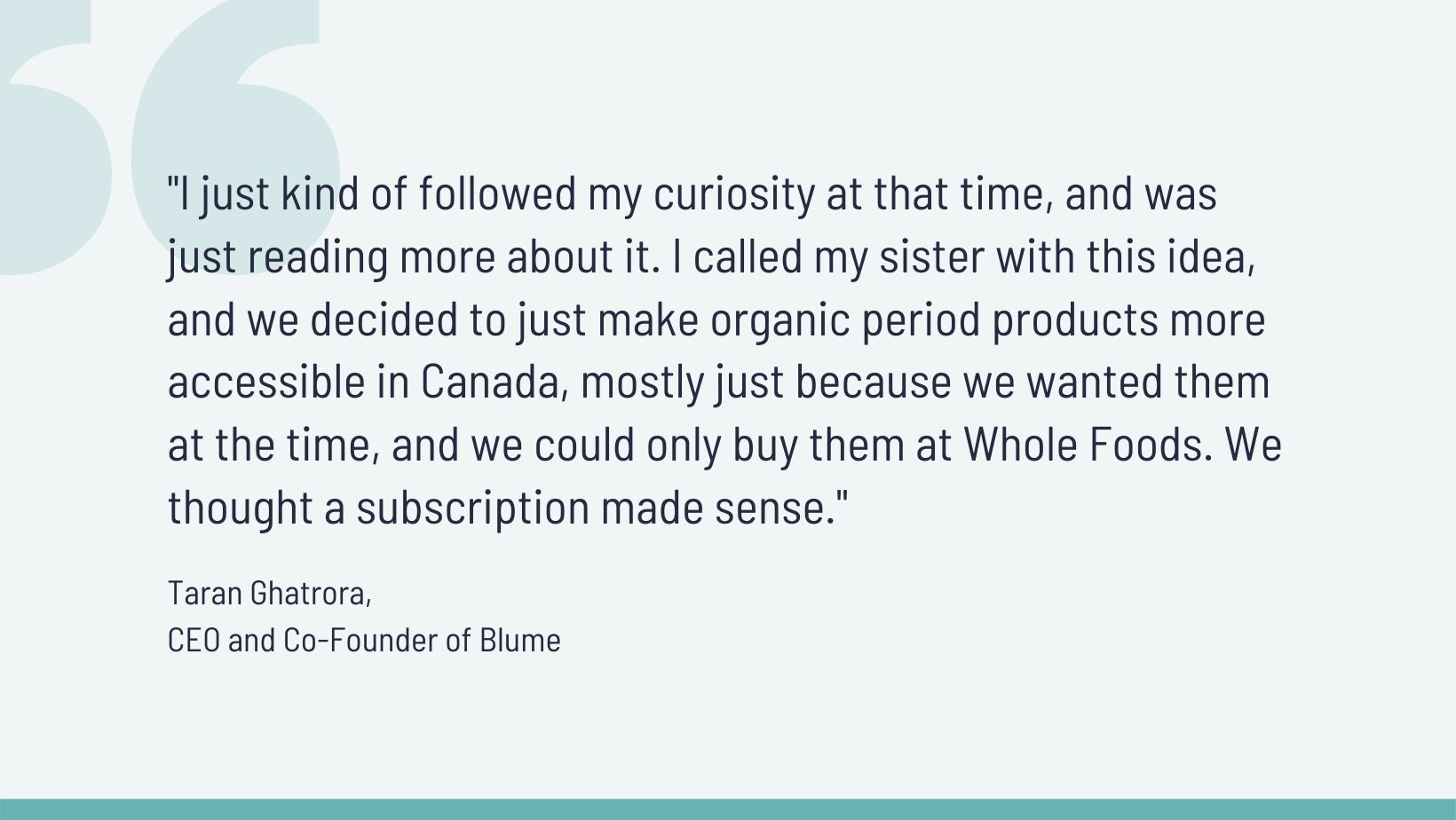 Quote from Taran, co-founder of Blume